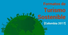Formatos turismo sostenible – Colombia 2017